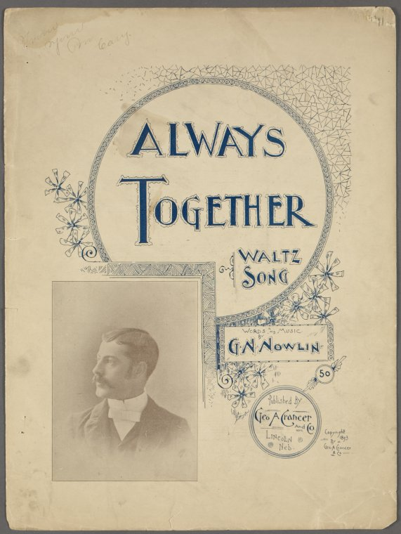 Always together / words and music by G.N. Nowlin.