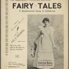 Fairy tales : a reminiscent song of childhood