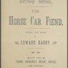 The horse car fiend