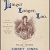 Linger longer, Loo