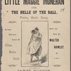 Little Maggie Monehan, or, The belle of the ball