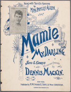 Mamie, my darling / written and composed by Dennis Mackin.