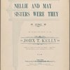 Nellie and May, sisters were they