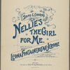 Nellie's the girl for me