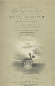 A sketch of the origin and progress of steam navigation from authentic documents.