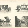 Fig. 30. - Plain coach of the Duchess of Teck; Fig. 31. - State coach of the Lord Mayor of London; Fig. 32. - Equirotal carriage of Field Marshal Arthur, First Duke of Wellington; Fig. 33. - Dress coach of Field Marshal Arthur, First Duke of Wellington. Great Britain.