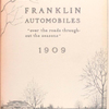 "Franklin automobiles ""over the roads throughout the seasons"", 1909."