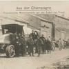 Aus der Champagne : Französische Motorbatterie auf der Fahrt zur Front.