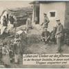 Leben und Treiben vor den Albanesenhütten in der Vorstadt Ueskübs, in denen auch deutsche Truppen einquartiert sind.