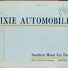 Dixie automobiles; Southern Motor Car Factroy, Houston, Texas [Front cover].