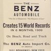 The Benz automobile creates 15 world records in 6 months, 1909.