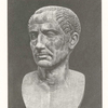 [Bust of Julius Cæsar (Scribner Gift, Naples, Farnesian? p. 134).]