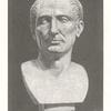 [Bust of Julius Cæsar (Scribner Gift, Naples, Farnesian? p. 134)].