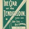 The Czar of the Tenderloin
