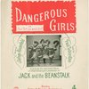 Dangerous girls, or, Our git up and git