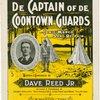 De Captain of de Coontown Guards