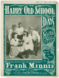 Happy old school days / words and music by Frank Minnis.