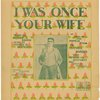 I was once your wife