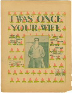 I was once your wife / words by Raymond A. Browne ; music by Monroe H. Rosenfeld.