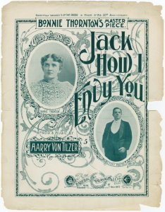 Jack how I envy you / words and music by Harry von Tilzer.