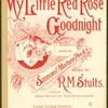 My little red rose goodnight