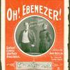 Oh! Ebenezer