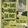 On the banks of the Wabash far away