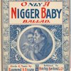 Only a nigger baby