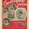 The organ grinder's serenade