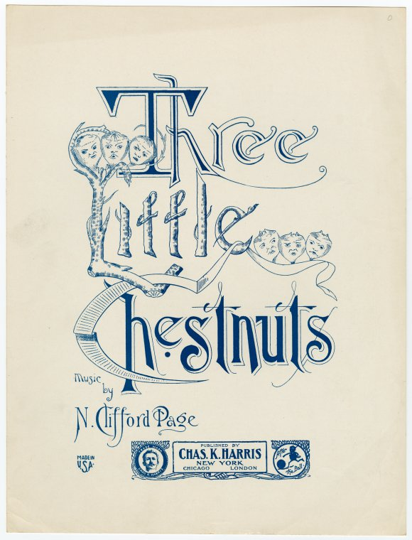 Three little chestnuts / music by N. Clifford Page.