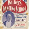 Walker's dancing school