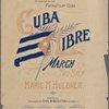 Cuba libre = Free Cuba