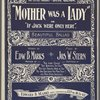 Mother was a lady, or, If Jack were only here
