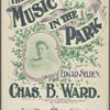 The music in the park