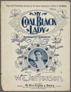 My coal black lady / written and composed by W.T. Jefferson.