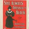 She is always dressed in black