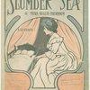 Slumber sea
