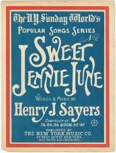 Sweet Jennie June / words and music by Henry J. Sayers.