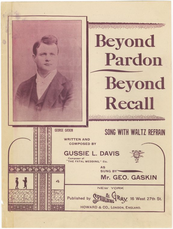 Beyond pardon, beyond recall / written and composed by Gussie L. Davis.