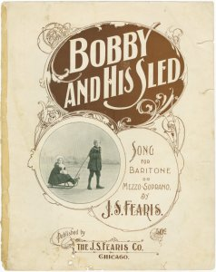 Bobby and his sled / by J.S. Fearis.