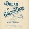 A dream of golden days