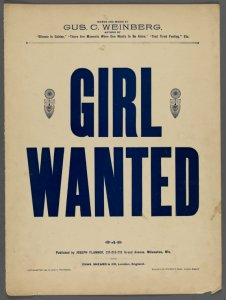 Girl wanted / words and music by Gus C. Weinberg.