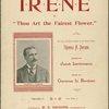 Irene, or, Thou art the fairest flower