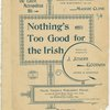 Nothing's too good for the Irish