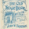 The old stage door