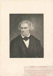 John C. Calhoun / from a portrait by Hix, in the South Carolina State Library at Columbia.