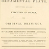 Designs for ornamental plate : many of which have been executed in silver, from original drawings