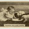 'Hands no use here.'