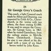 Sir George Grey's coach.