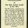 The Red Jacket coach.